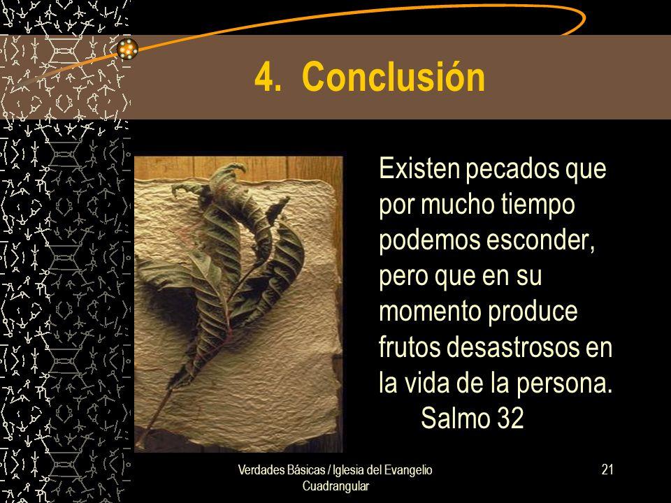 Verdades Básicas / Iglesia del Evangelio Cuadrangular 21 4.