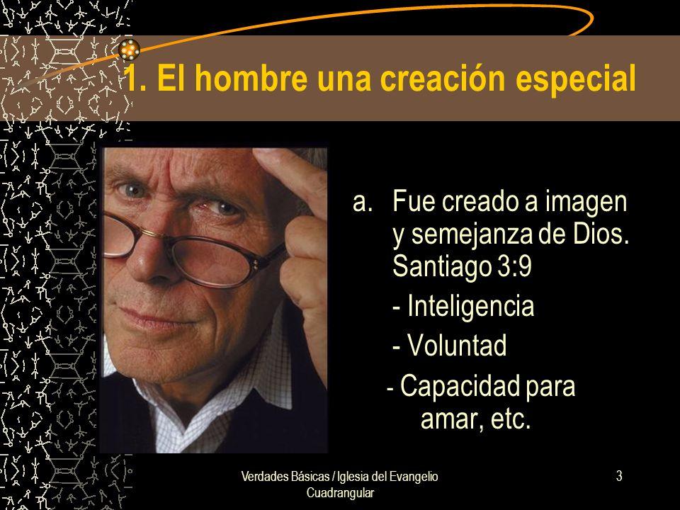 Verdades Básicas / Iglesia del Evangelio Cuadrangular 3 1.