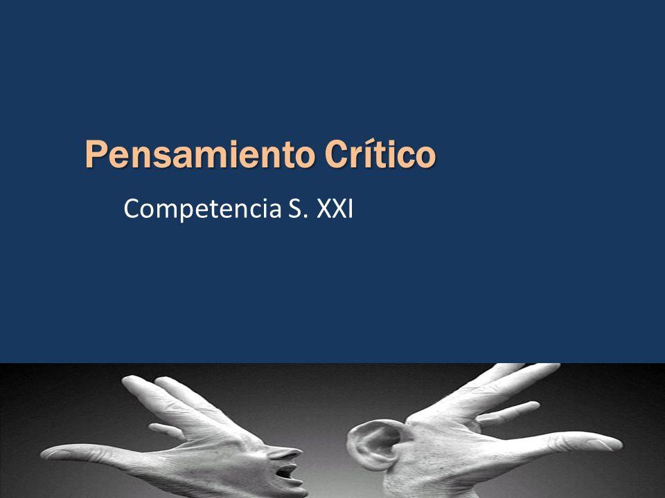 Competencia S. XXI Pensamiento Crítico