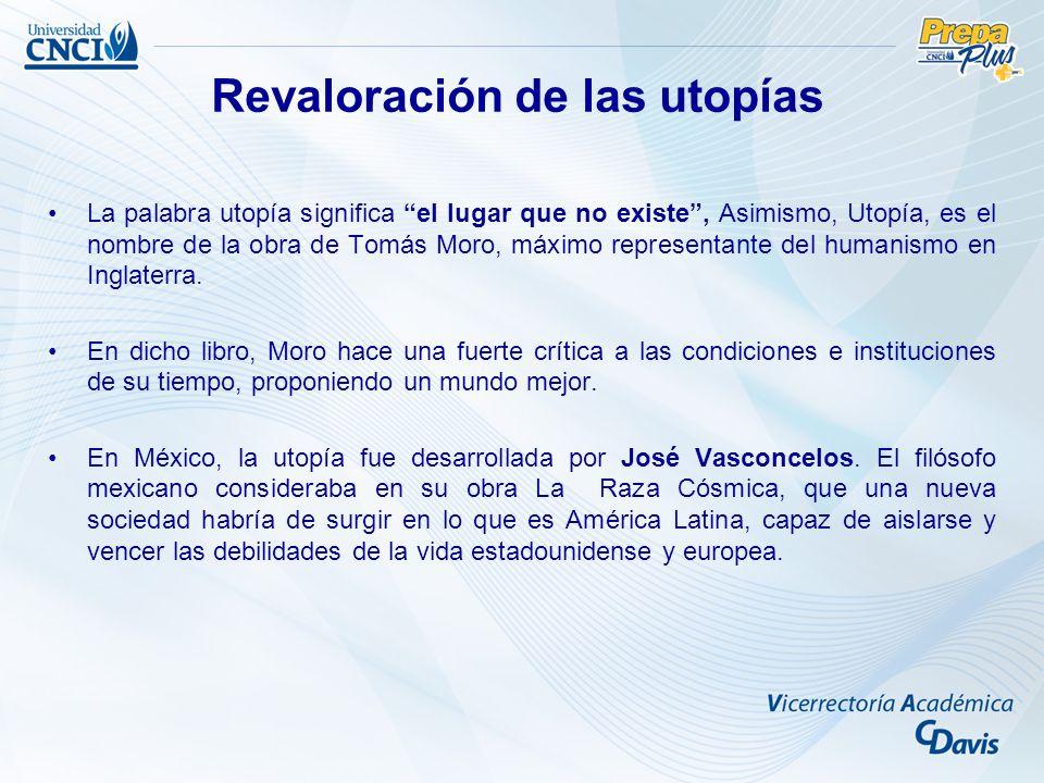 La palabra utopía significa el lugar que no existe, Asimismo, Utopía, es el nombre de la obra de Tomás Moro, máximo representante del humanismo en Ing