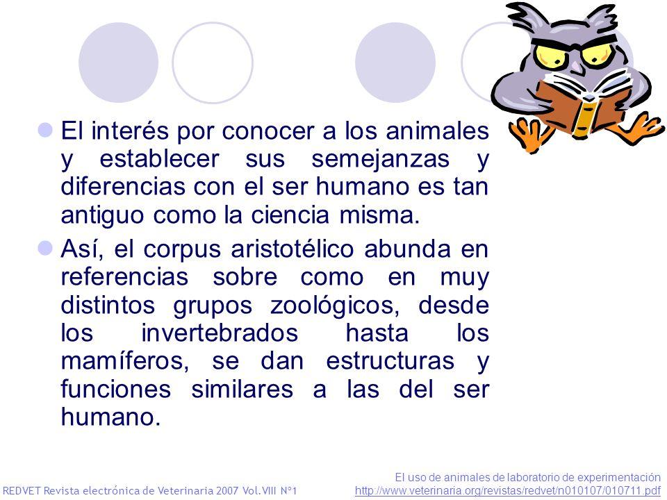El interés por conocer a los animales y establecer sus semejanzas y diferencias con el ser humano es tan antiguo como la ciencia misma. Así, el corpus