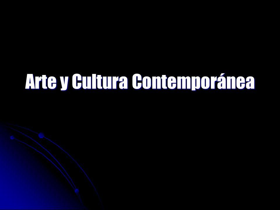 Arte y Cultura Contemporánea