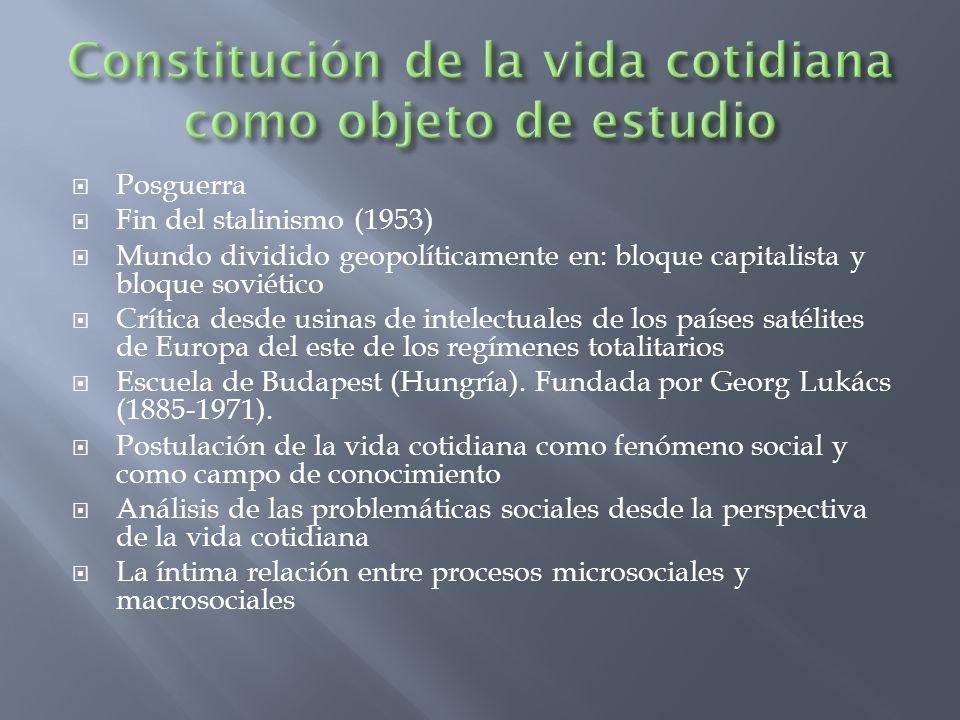 Posguerra Fin del stalinismo (1953) Mundo dividido geopolíticamente en: bloque capitalista y bloque soviético Crítica desde usinas de intelectuales de