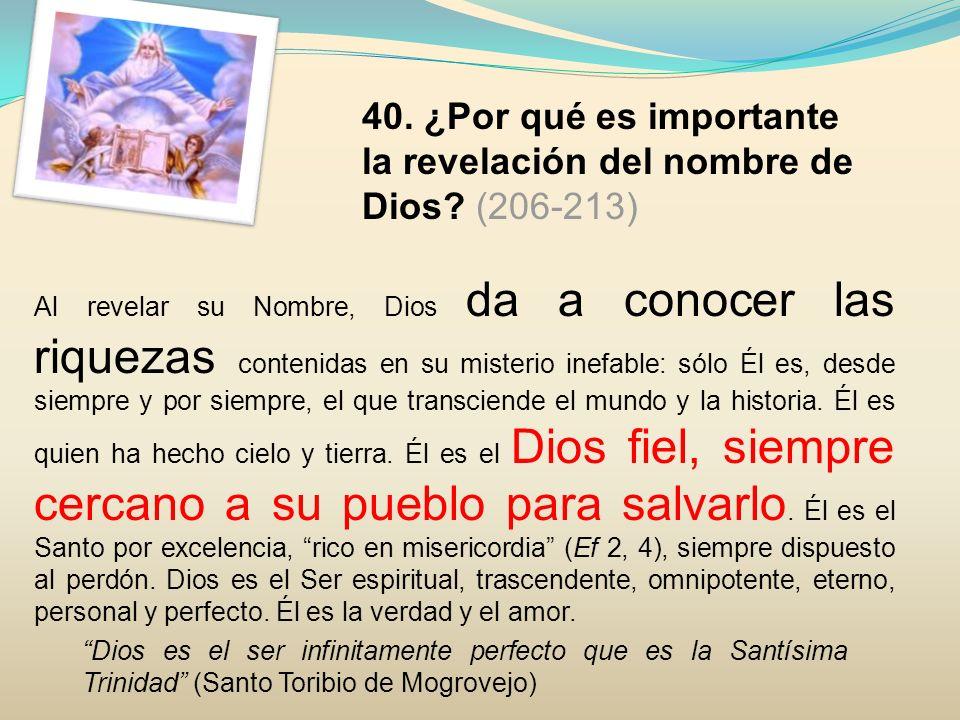 43.¿Qué consecuencias tiene creer en un solo Dios.