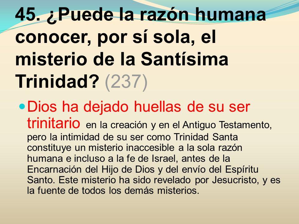 46.¿Qué nos revela Jesucristo acerca del misterio del Padre.