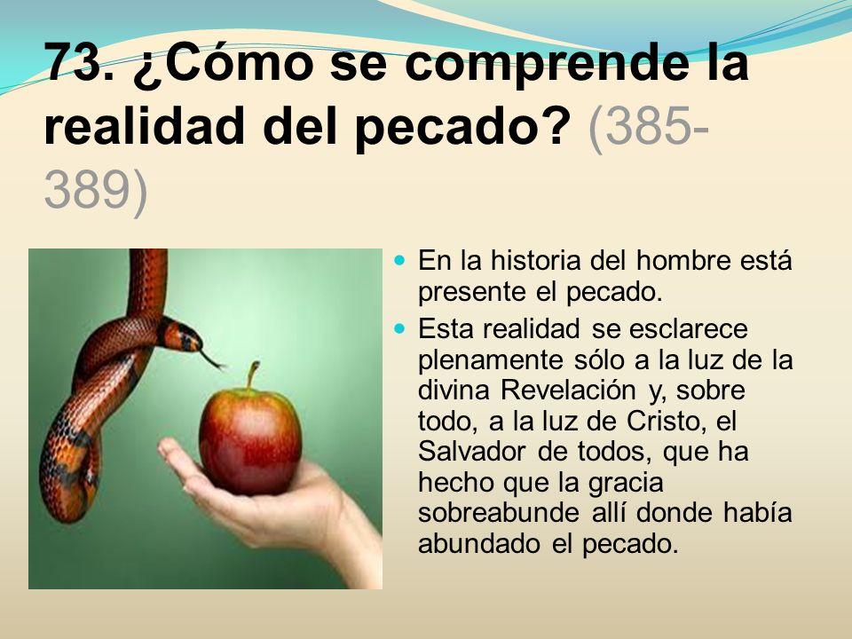 77.¿Qué otras consecuencias provoca el pecado original.