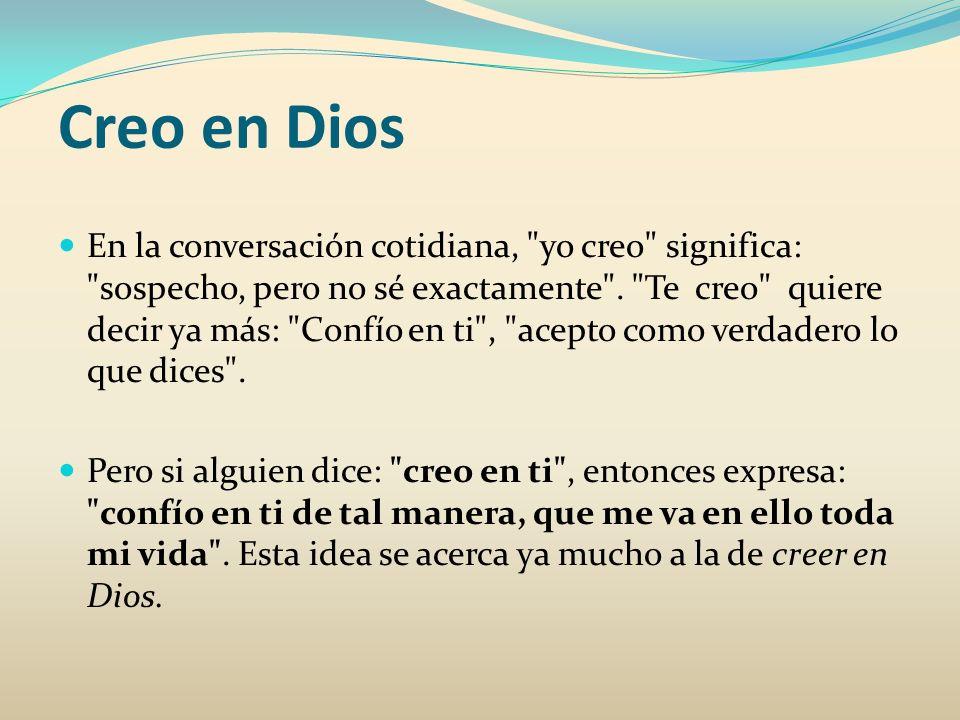 Creo en Dios Es importante que nos preguntemos ¿ qué es lo particular, lo específico y propio, cuando uno se hace cristiano y afirma: creo .