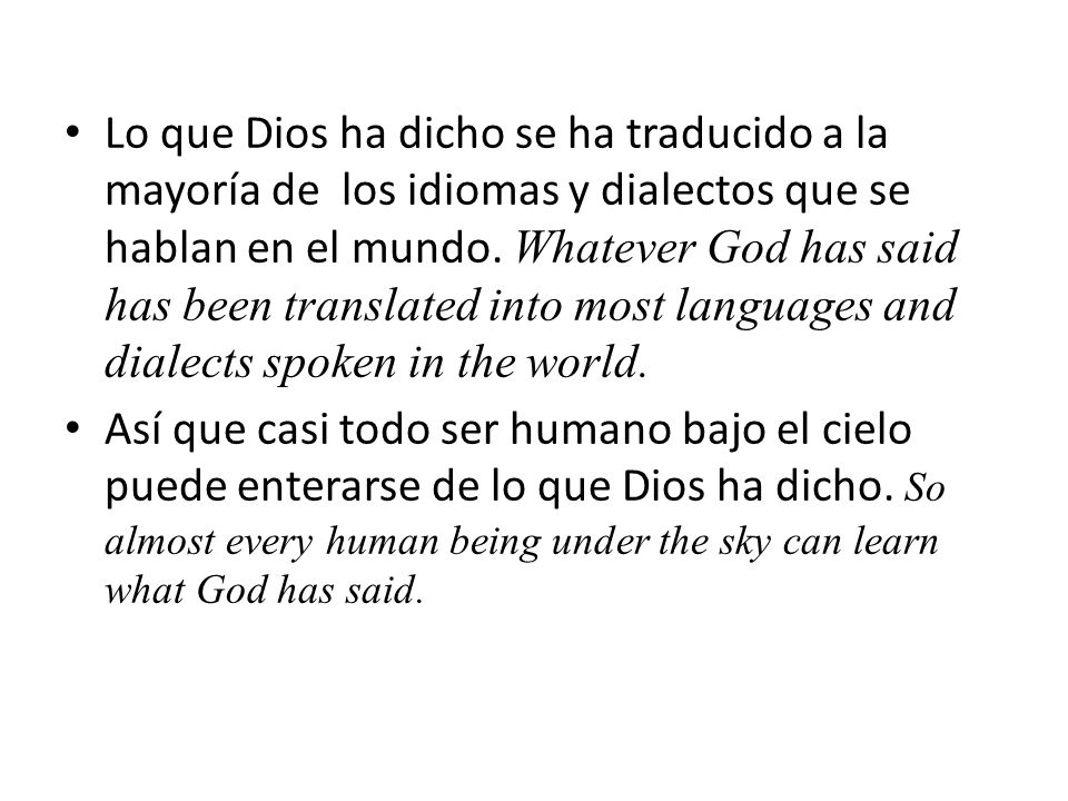 ¿Por qué preguntar cuál es el idioma de Dios entonces.
