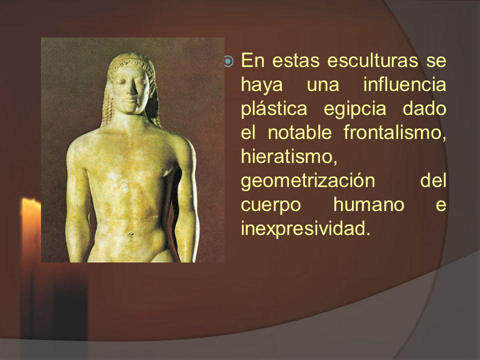 En estas esculturas se haya una influencia plástica egipcia dado el notable frontalismo, hieratismo, geometrización del cuerpo humano e inexpresividad