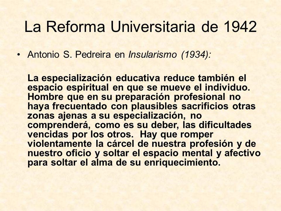 La Reforma Universitaria de 1942 Antonio S.