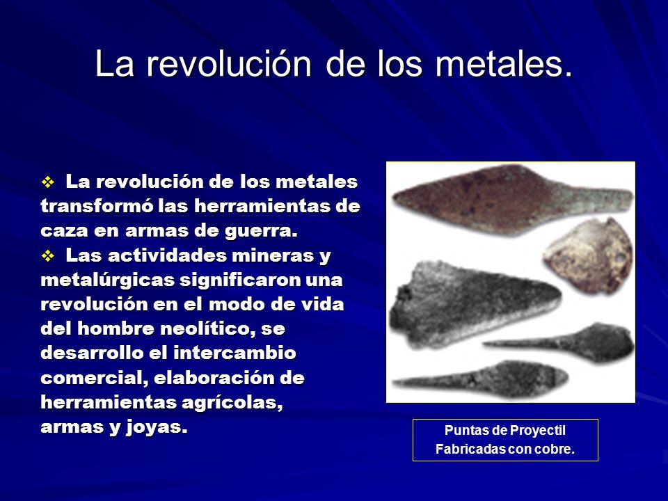 La revolución de los metales.