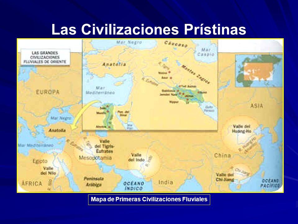 Las Civilizaciones Prístinas Mapa de Primeras Civilizaciones Fluviales
