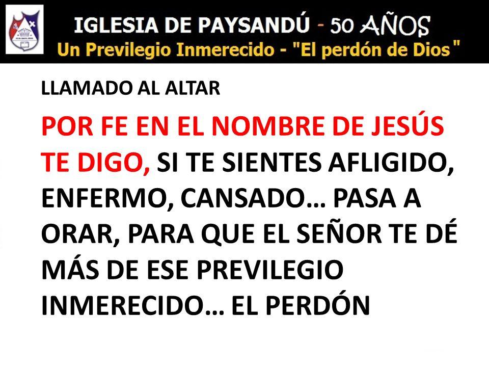 LLAMADO AL ALTAR POR FE EN EL NOMBRE DE JESÚS TE DIGO, SI TE SIENTES AFLIGIDO, ENFERMO, CANSADO… PASA A ORAR, PARA QUE EL SEÑOR TE DÉ MÁS DE ESE PREVI