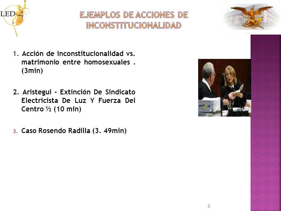 1. Acción de inconstitucionalidad vs. matrimonio entre homosexuales. (3min) 2. Aristegui - Extinción De Sindicato Electricista De Luz Y Fuerza Del Cen