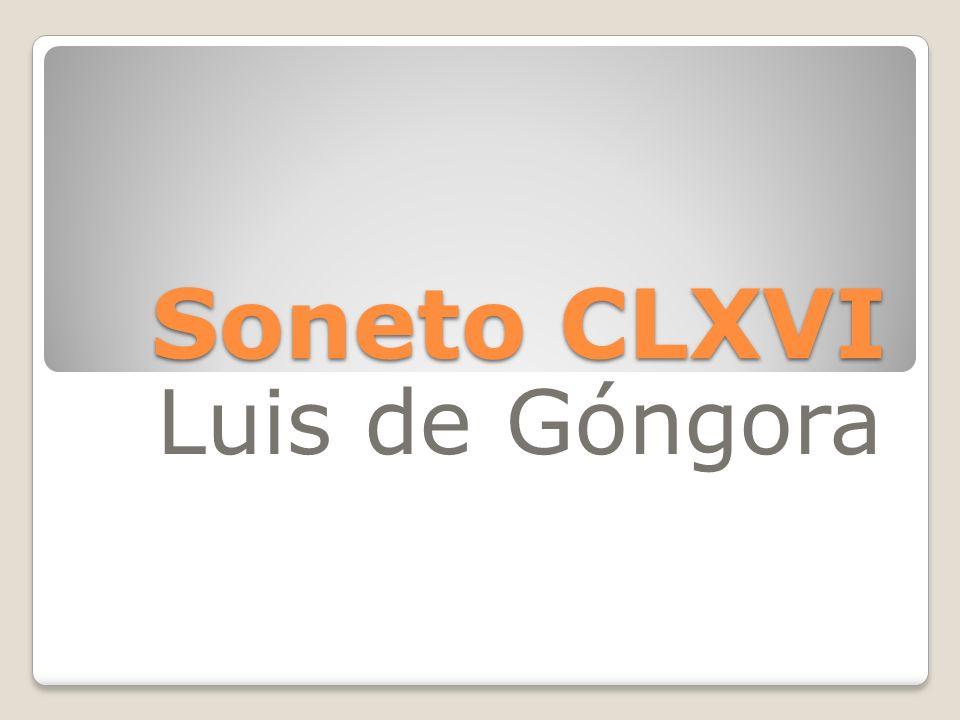 Soneto CLXVI Luis de Góngora