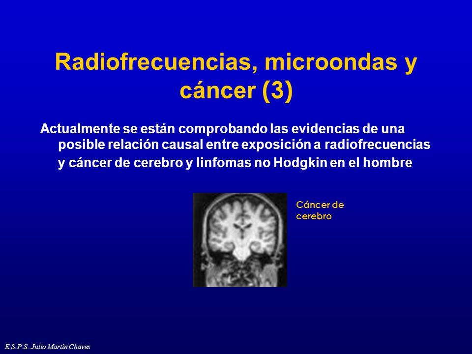 Radiofrecuencias, microondas y cáncer (3) Actualmente se están comprobando las evidencias de una posible relación causal entre exposición a radiofrecu