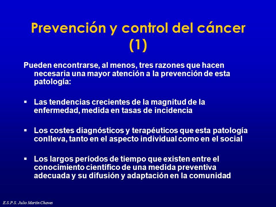 Prevención y control del cáncer (1) Pueden encontrarse, al menos, tres razones que hacen necesaria una mayor atención a la prevención de esta patologí