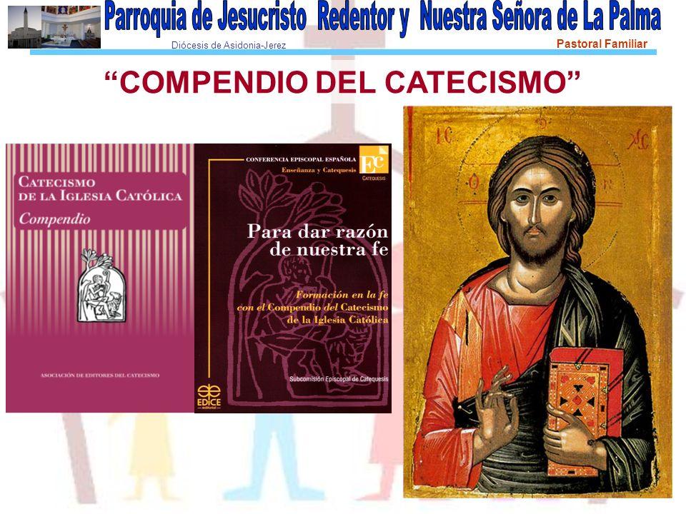 Diócesis de Asidonia-Jerez Pastoral Familiar 6ª Sesión EL HOMBRE Y EL PECADO ORIGINAL Compendio, números 66 a 78 I.