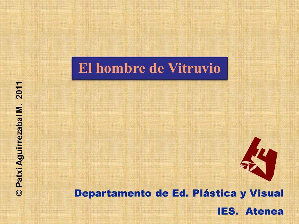 Departamento de Ed.Plástica y Visual IES. Atenea © Patxi Aguirrezabal M.