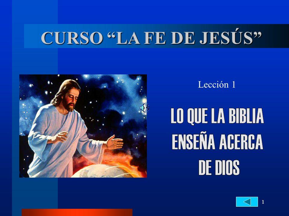 1 CURSO LA FE DE JESÚS Lección 1