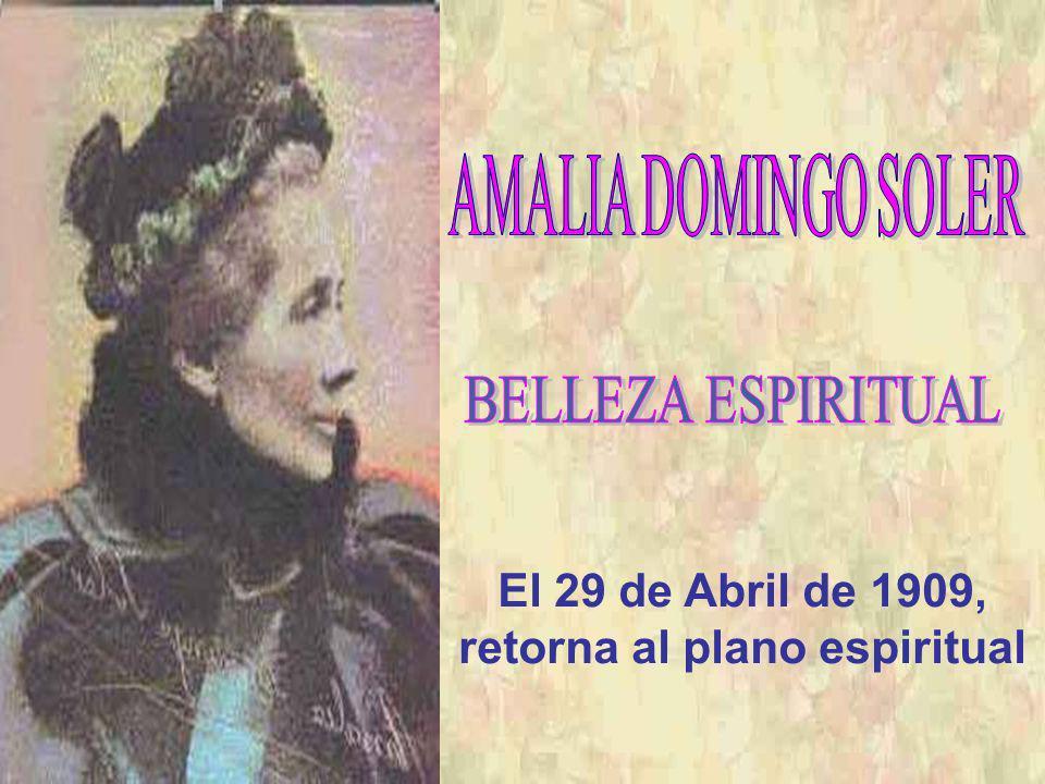 El 29 de Abril de 1909, retorna al plano espiritual