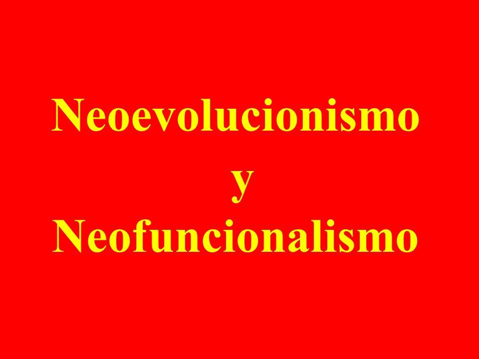 El neoevolucionismo cultural, ha sido una de las bases teóricas que más se han utilizado en los últimos treinta años.