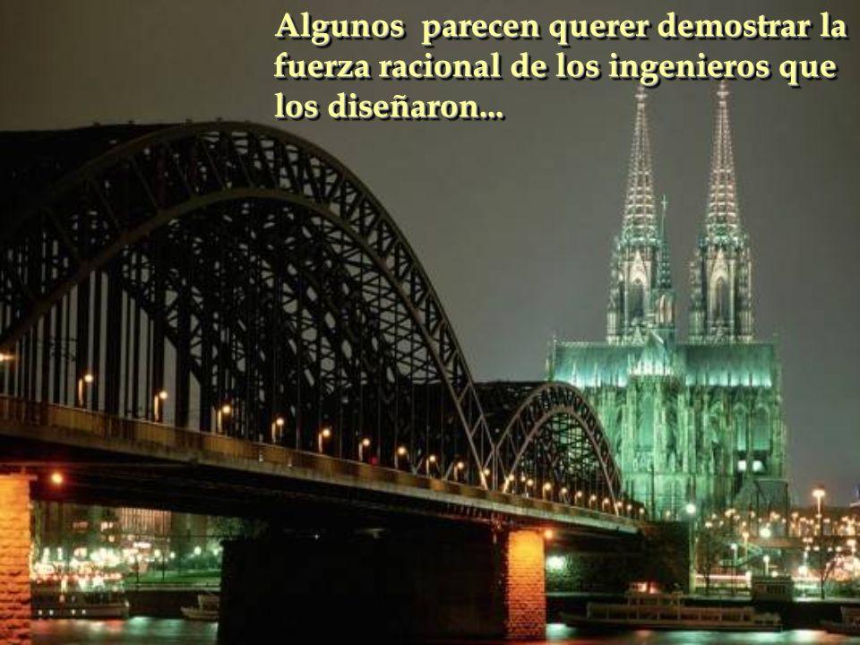 Desde tiempo inmemorial el hombre intentó acortar distancias Desde tiempo inmemorial el hombre intentó acortar distancias Los puentes fueron – sin dud