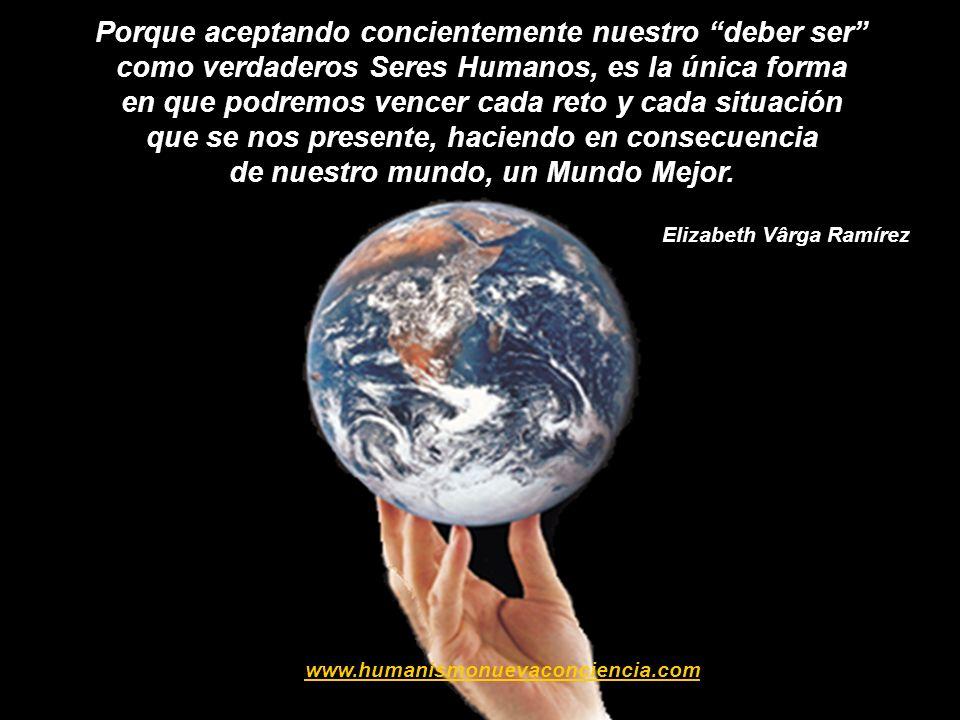 Entonces, si las cualidades, las virtudes y los valores humanos son inherentes a la esencia humana, éstos no se pueden aprender, ni adquirir, ni obten