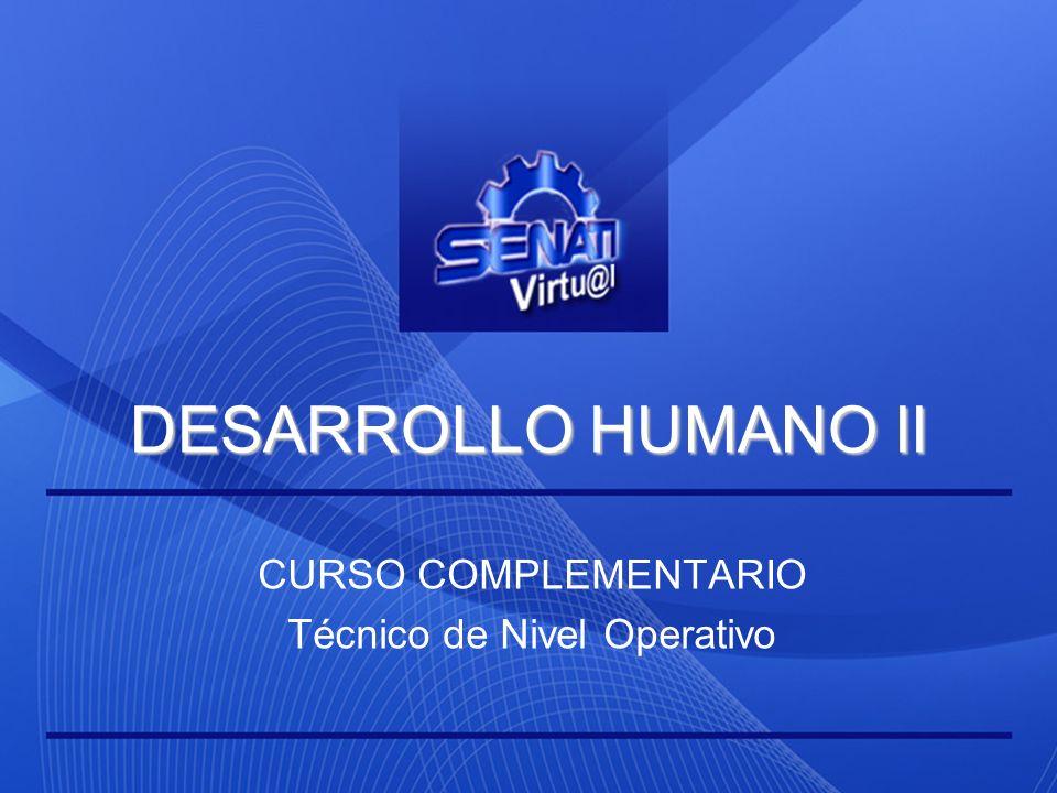 DESARROLLO HUMANO II CURSO COMPLEMENTARIO Técnico de Nivel Operativo