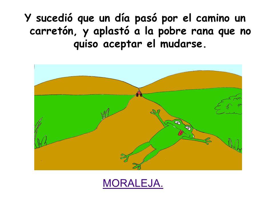 La del pantano le insistía a su amiga que se fuera a vivir al lado de ella, alejada del camino; que allí estaría mejor y más segura.