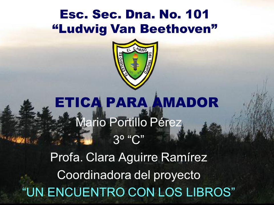 ETICA PARA AMADOR Mario Portillo Pérez 3º C Profa.