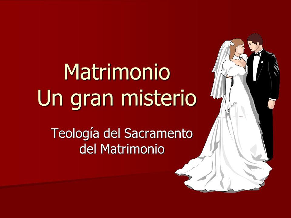 Matrimonio Un gran misterio Teología del Sacramento del Matrimonio