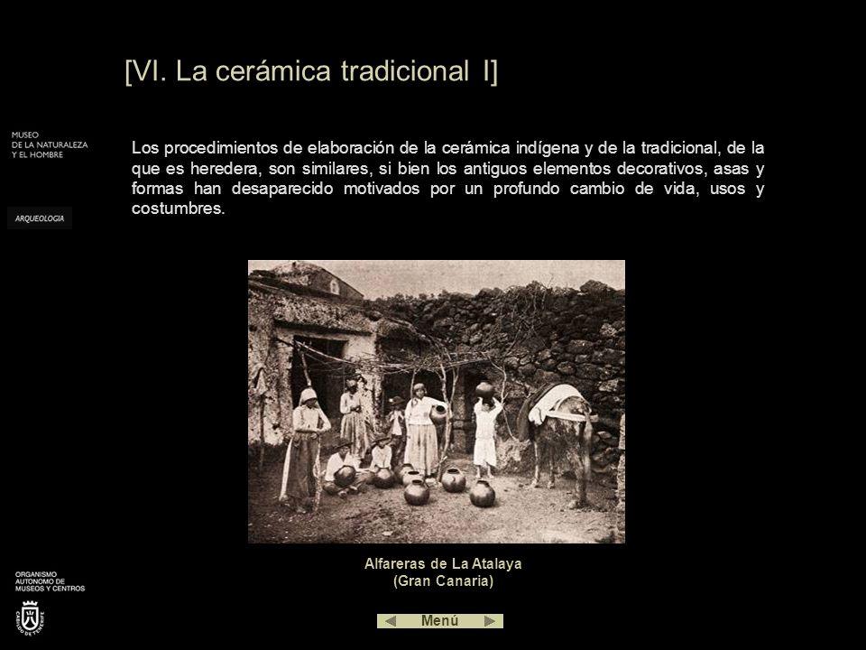 [VI. La cerámica tradicional I] Los procedimientos de elaboración de la cerámica indígena y de la tradicional, de la que es heredera, son similares, s