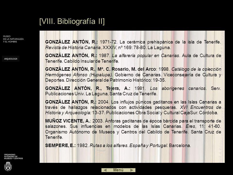 [VIII. Bibliografía II] GONZÁLEZ ANTÓN, R.: 1971-72. La cerámica prehispánica de la isla de Tenerife. Revista de Historia Canaria, XXXIV, nº 169: 78-8