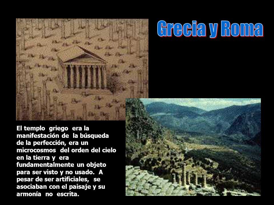 El templo griego era la manifestación de la búsqueda de la perfección, era un microcosmos del orden del cielo en la tierra y era fundamentalmente un o