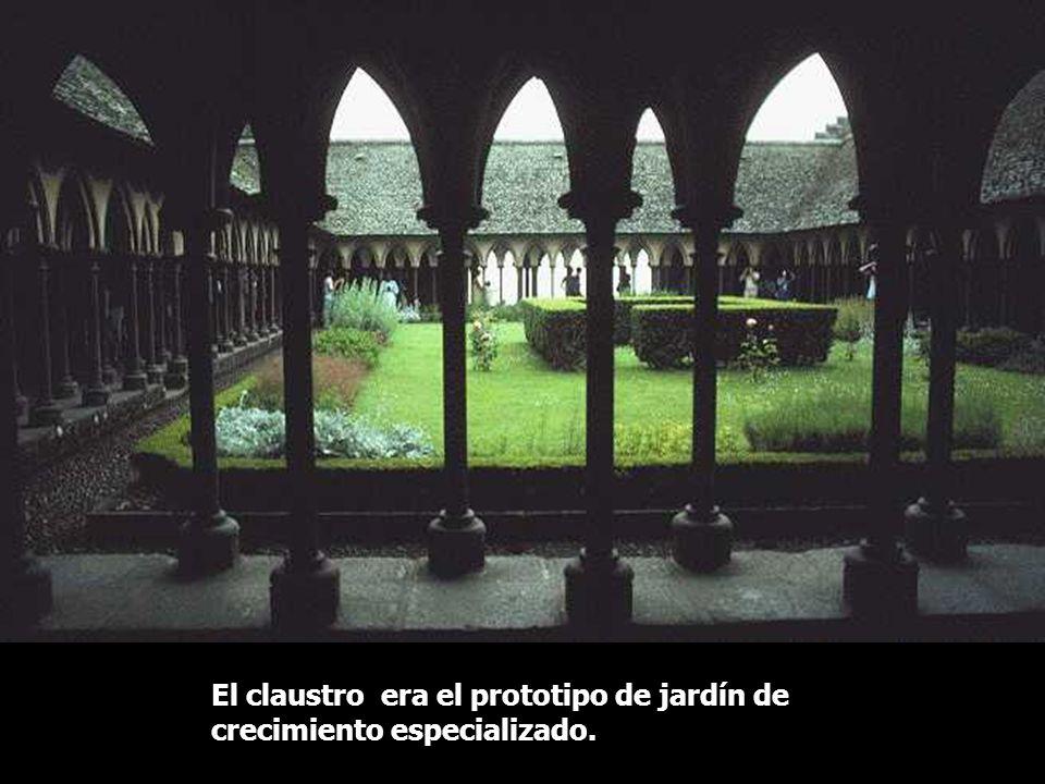 El claustro era el prototipo de jardín de crecimiento especializado.