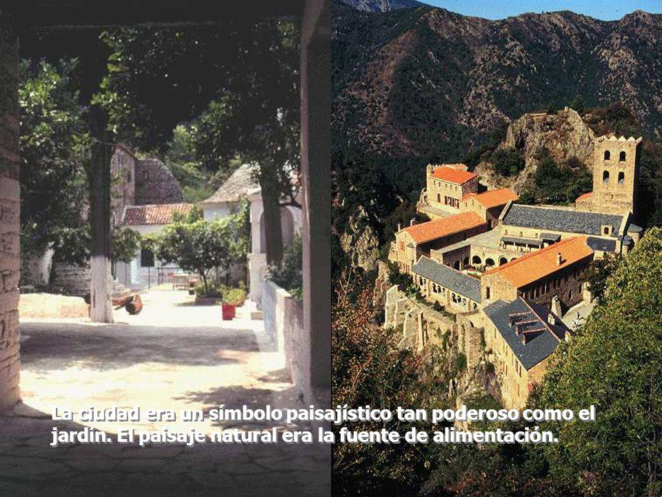 La ciudad era un símbolo paisajístico tan poderoso como el jardín. El paisaje natural era la fuente de alimentación.
