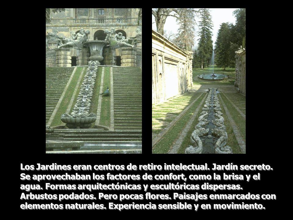 Los Jardines eran centros de retiro intelectual. Jardín secreto. Se aprovechaban los factores de confort, como la brisa y el agua. Formas arquitectóni