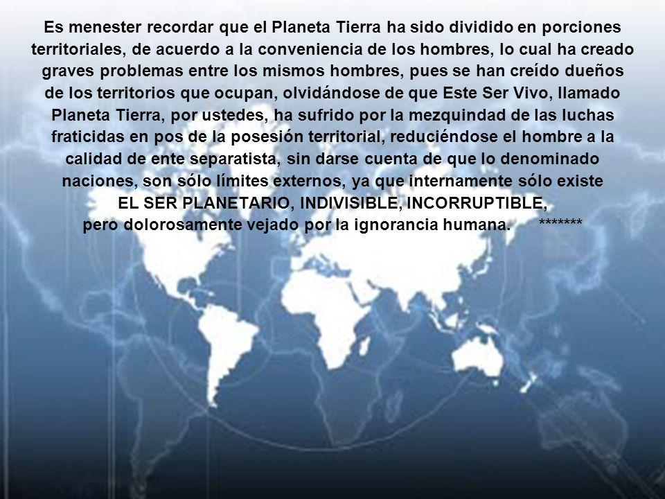 GOBIERNO GLOBAL DE LA HUMANIDAD CONFORMAR UNA SOLA NACIÓN *******