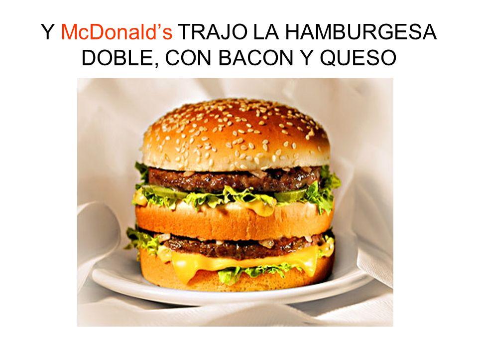 Y SATANAS..... CREO McDonalds