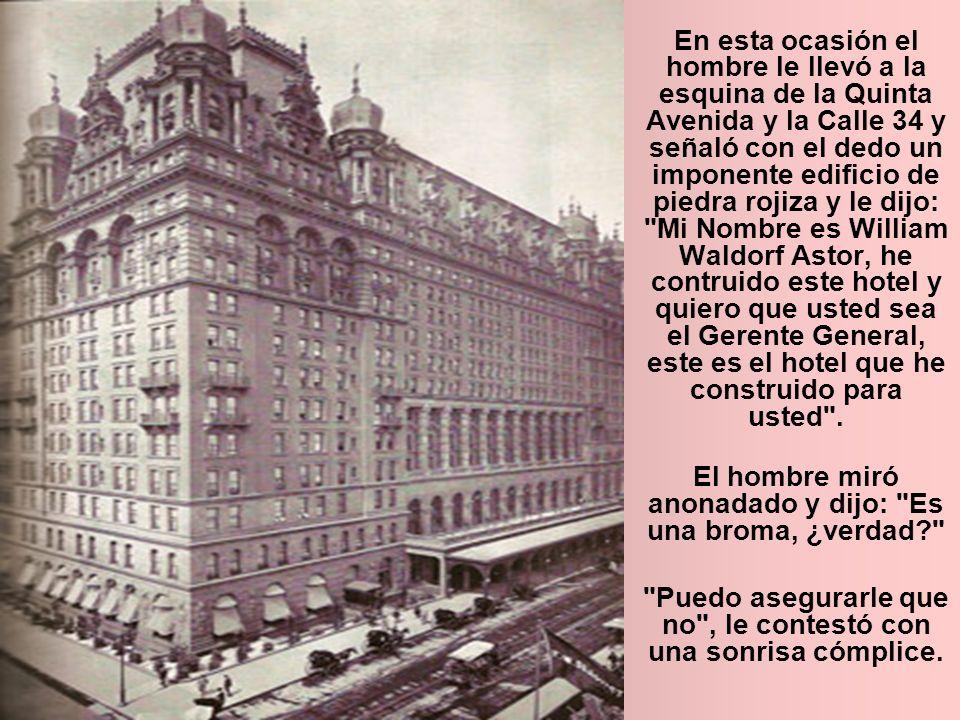 Y así fue como William Waldorf Astor construyó el Waldorf Astoria original y contrató a su primer gerente, de nombre George C.