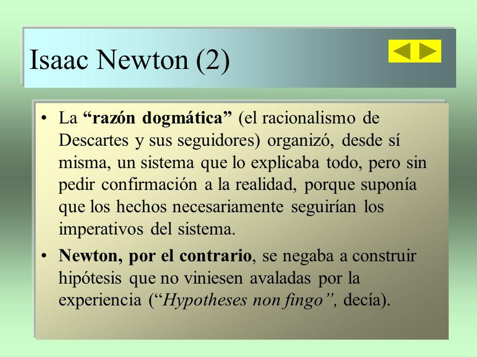 I.Newton (y 3) Fascinación por su obra en el siglo XVIII.