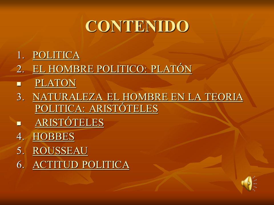 EL HOMBRE Y LA POLITICA ESTUDIANTE: YZHELYN VICTORIA FLORES CACERES. ESPECIALIDAD: COSMOVISIONES FILOSOFÍA - PSICOLOGÍA