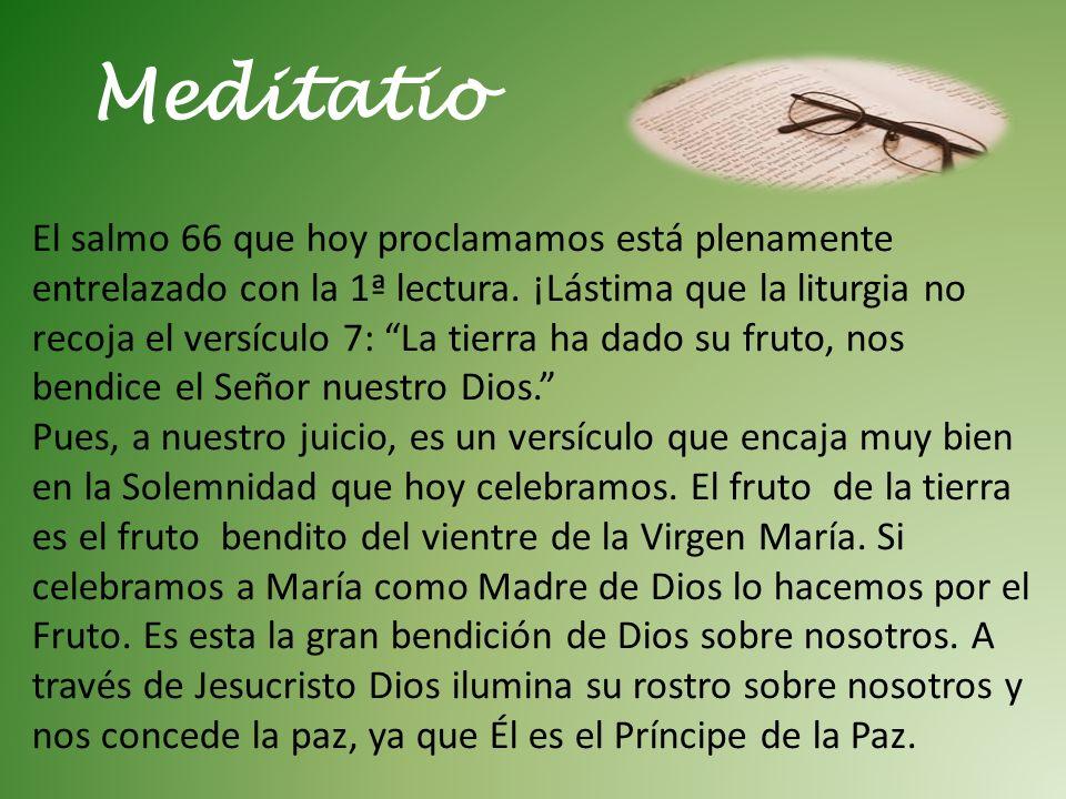 Meditatio El salmo 66 que hoy proclamamos está plenamente entrelazado con la 1ª lectura.