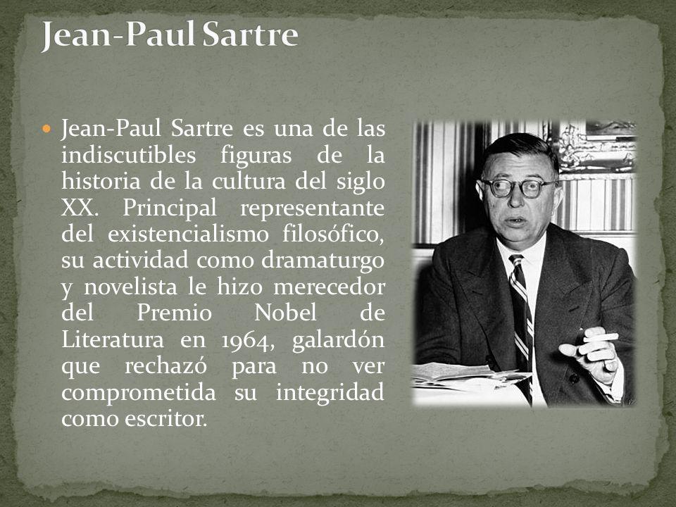 Jean-Paul Sartre es una de las indiscutibles figuras de la historia de la cultura del siglo XX. Principal representante del existencialismo filosófico