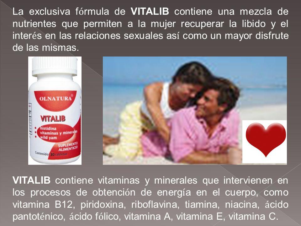 La exclusiva f ó rmula de VITALIB contiene una mezcla de nutrientes que permiten a la mujer recuperar la libido y el inter é s en las relaciones sexua