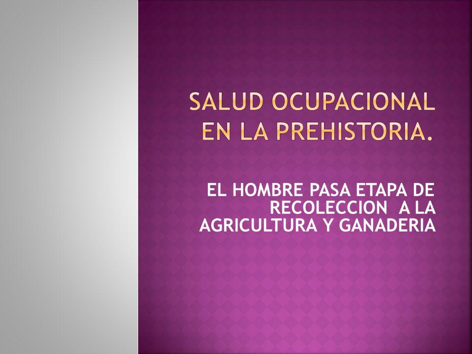 ACONTECIMIENTOS USO PRIMEROS INSTRUMENTOSDE TRABAJO: PIEDRA-PALO-FUEGO-CERAMICA