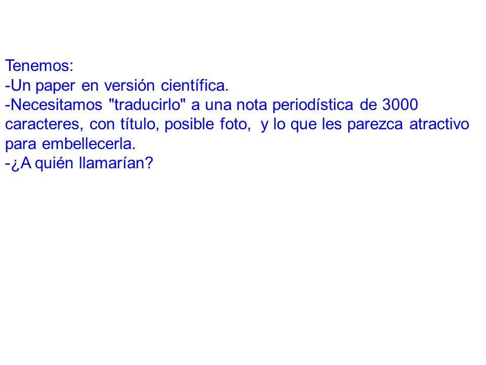 Tenemos: -Un paper en versión científica.