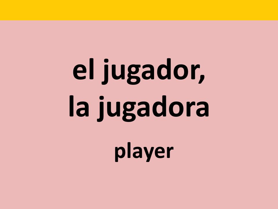el jugador, la jugadora player