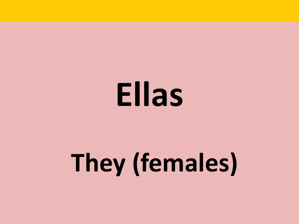 Ellas They (females)
